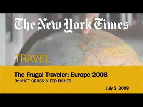 """Webby Award Winner - NYTimes.com """"The Frugal Traveler: Budget Europe"""""""