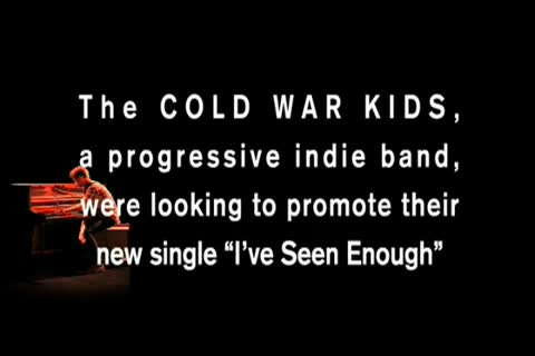 "Honoree - Cold War Kids ""I've Seen Enough"""