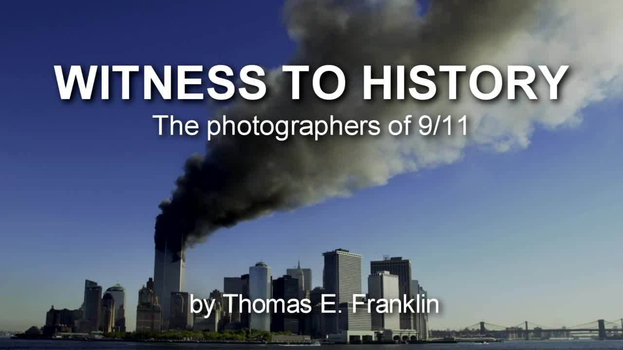 Webby Award Nominee - Witness to History; The Photographers of 9/11