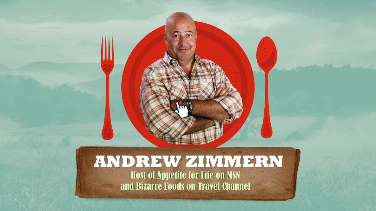 - Appetite for Life with Andrew Zimmern