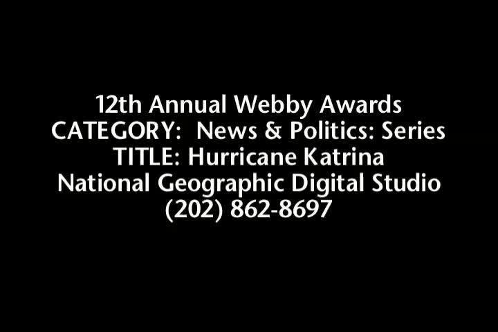 Webby Award Nominee - Hurricane Katrina