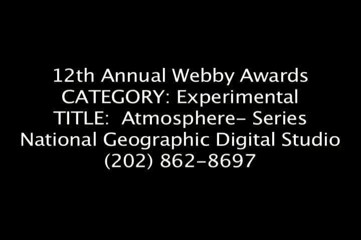 Webby Award Nominee - Atmosphere (Series)