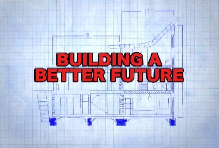 2008 Webby Winner - Building a Better Future