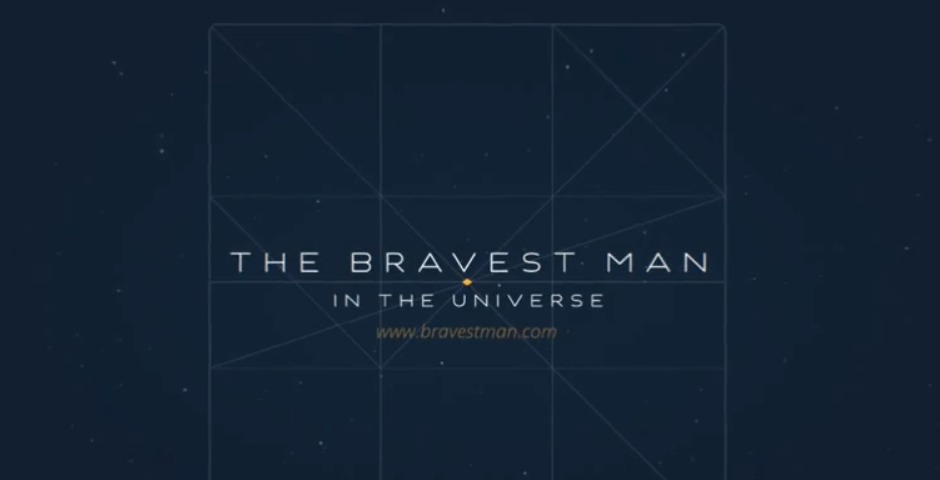 Nominee - Bravest Man in the Universe