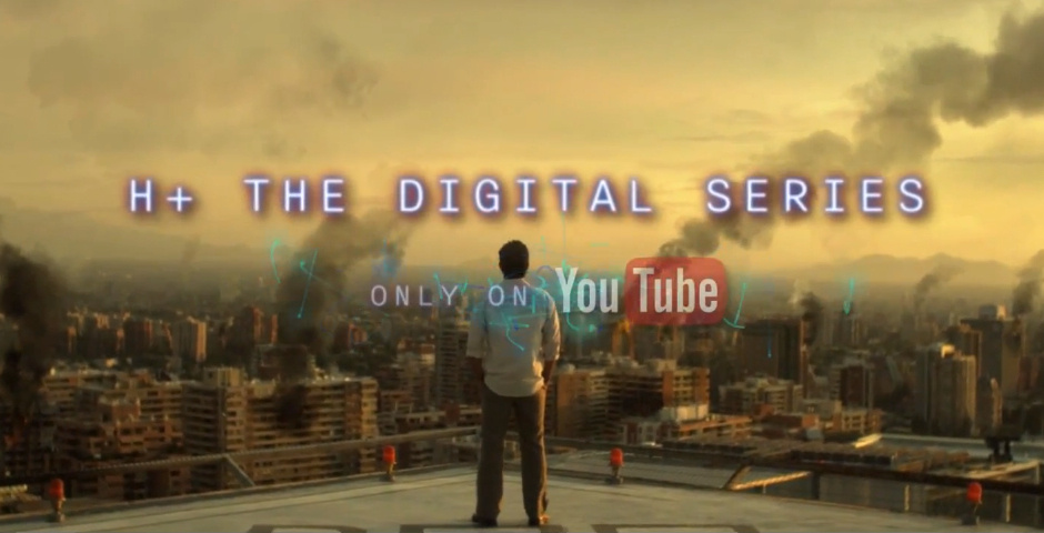 Webby Award Nominee - H+ The Digital Series
