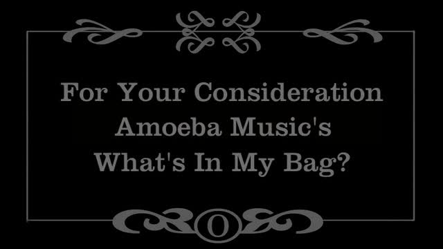 Webby Award Winner - Amoeba Music's What's In My Bag?