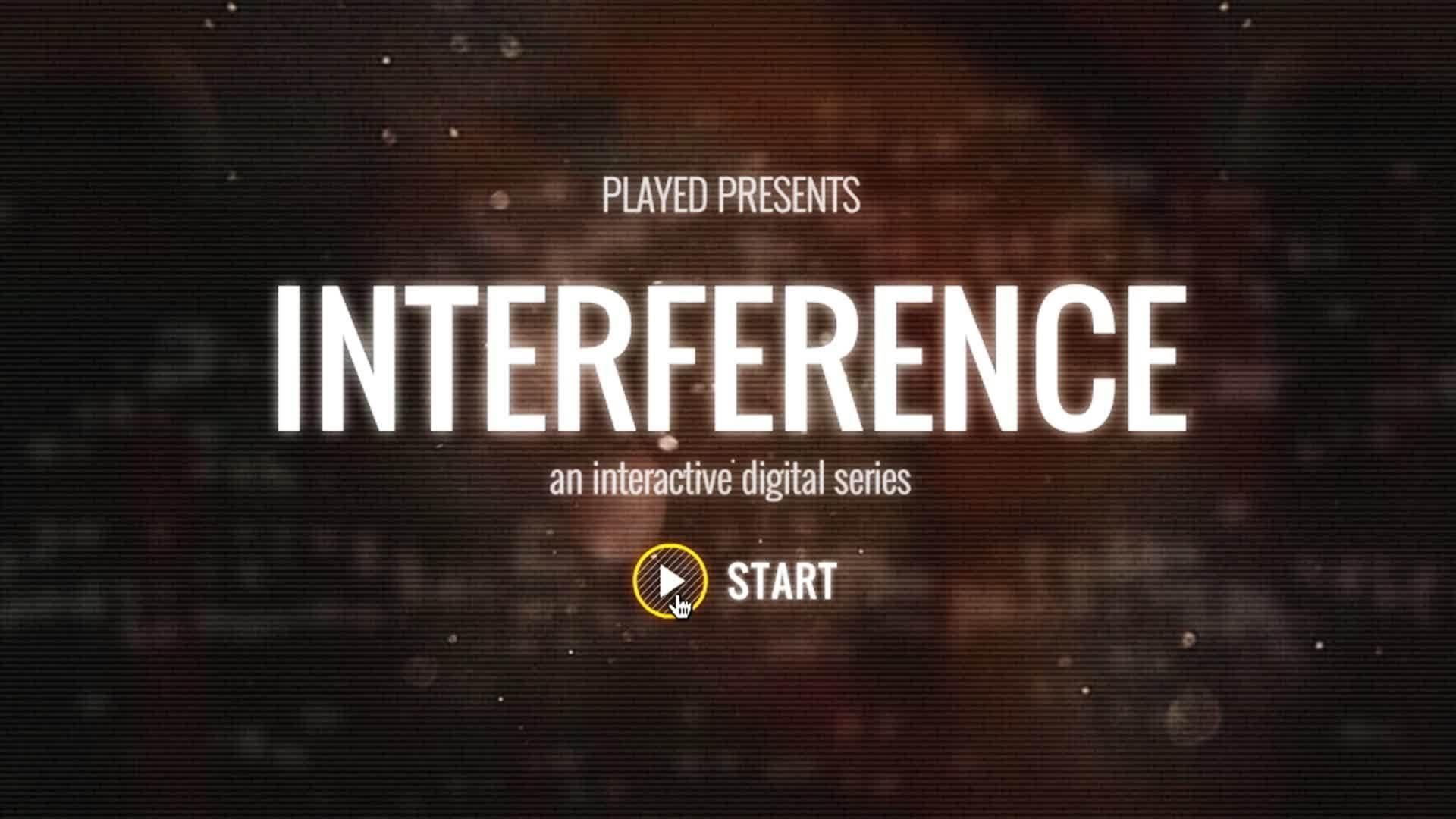 Webby Award Nominee - Interference