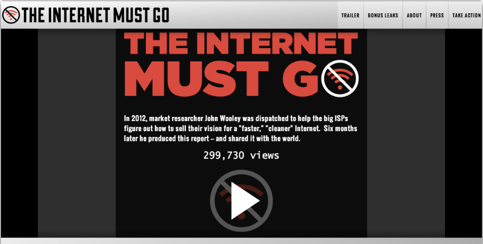 Webby Award Winner - The Internet Must Go