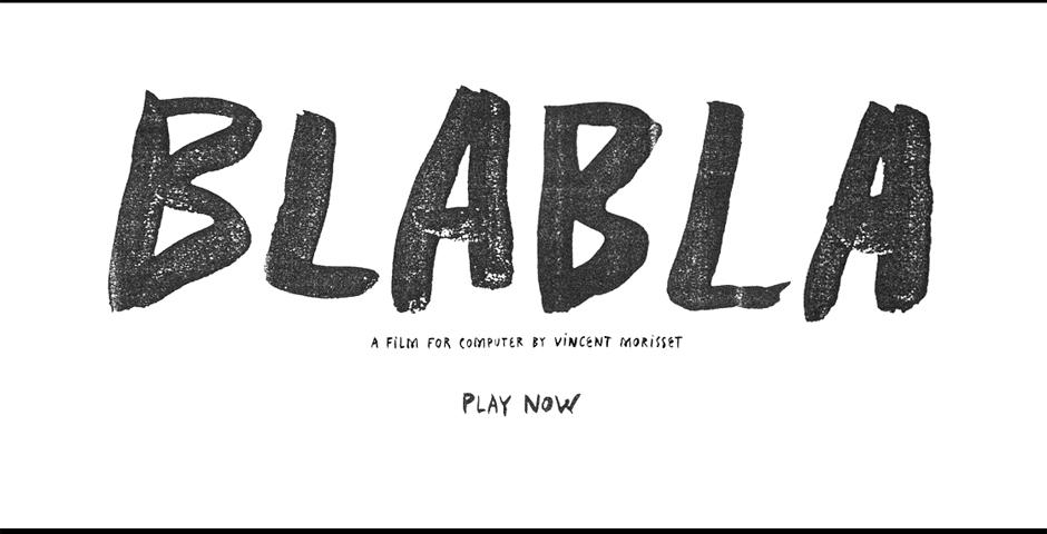 Webby Award Winner - BLA BLA