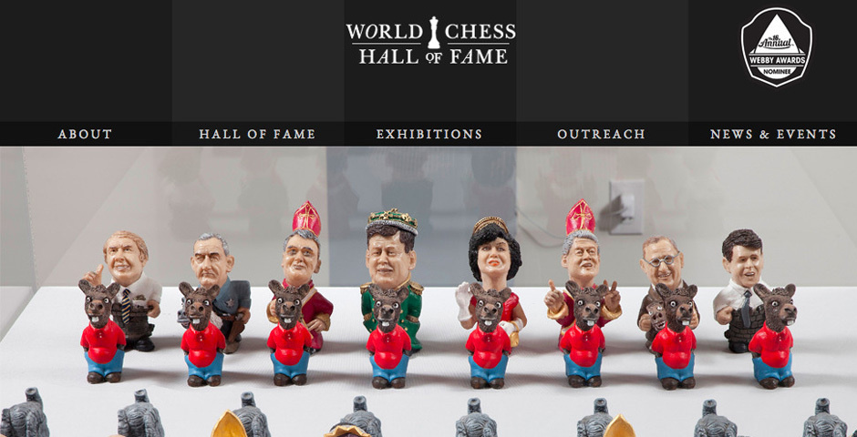 Webby Award Nominee - World Chess Hall of Fame