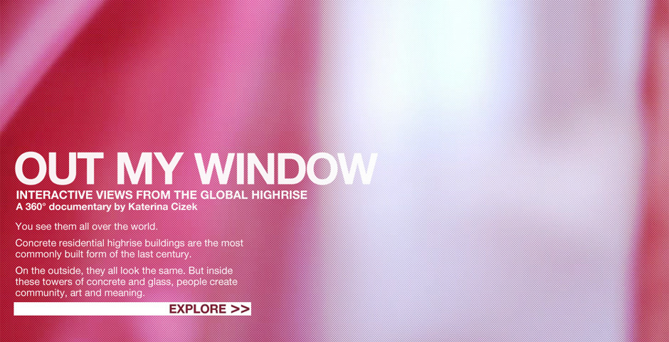Webby Award Nominee - Highrise: Out My Window