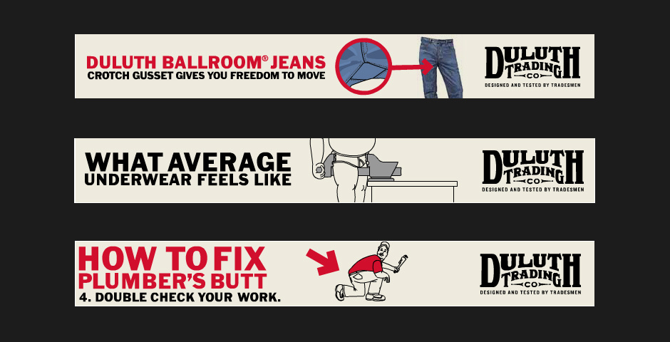 Webby Award Nominee - Duluth Trading Company Online Ads