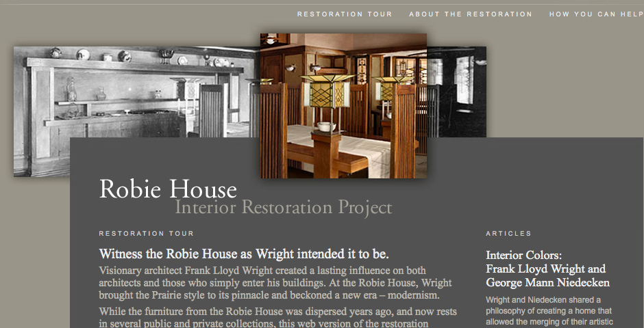 Webby Award Winner - Frank Lloyd Wright Robie House Interior Restoration Project