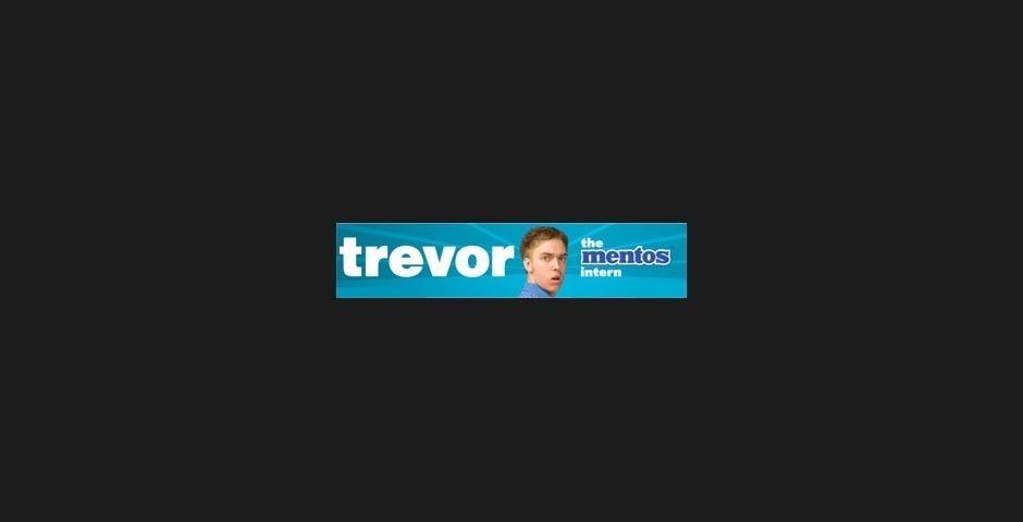 2008 Webby Winner - Trevor the Mentos Intern