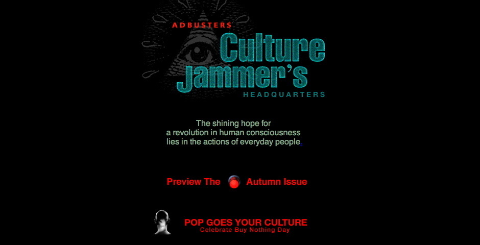 Webby Award Nominee - Adbuster\'s Culture Jammer\'s Headquarters