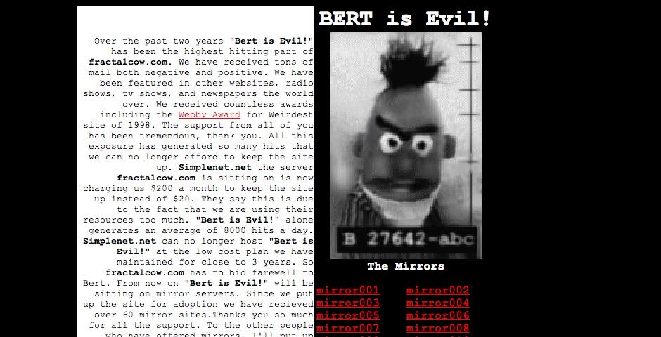 Webby Award Winner - Bert is Evil
