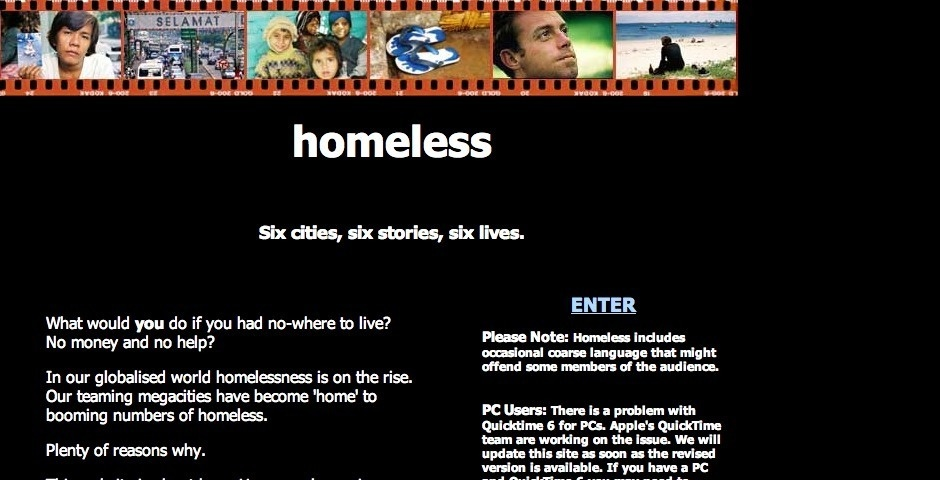 Webby Award Nominee - Homeless
