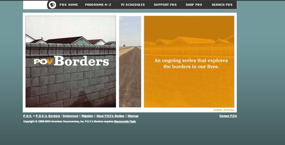 Webby Award Winner - P.O.V.- Borders: Environment