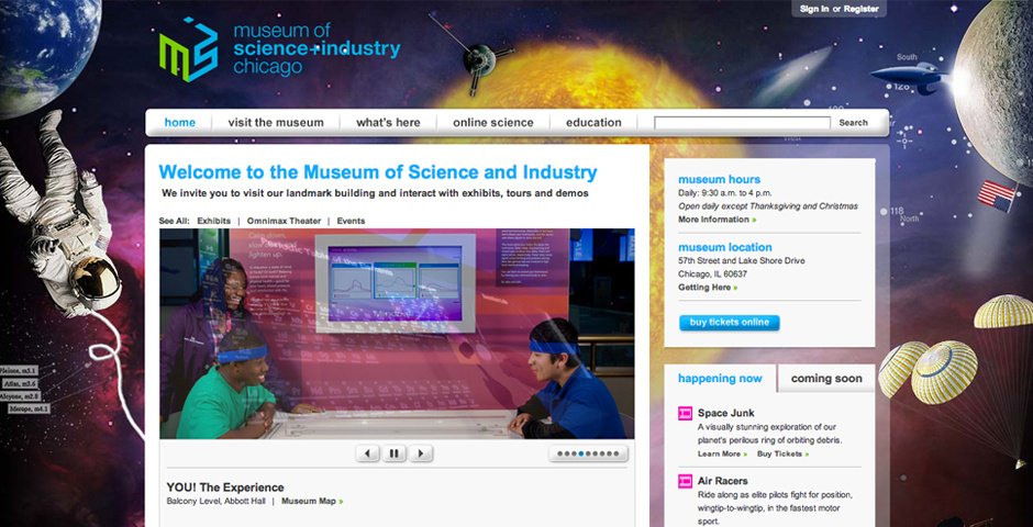 2009 Webby Winner - The Museum of Science and Industry