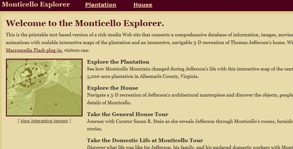 Webby Award Winner - Monticello Explorer